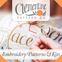Clementine Patterns: Embroidery Patterns and Kits for the Happy Home