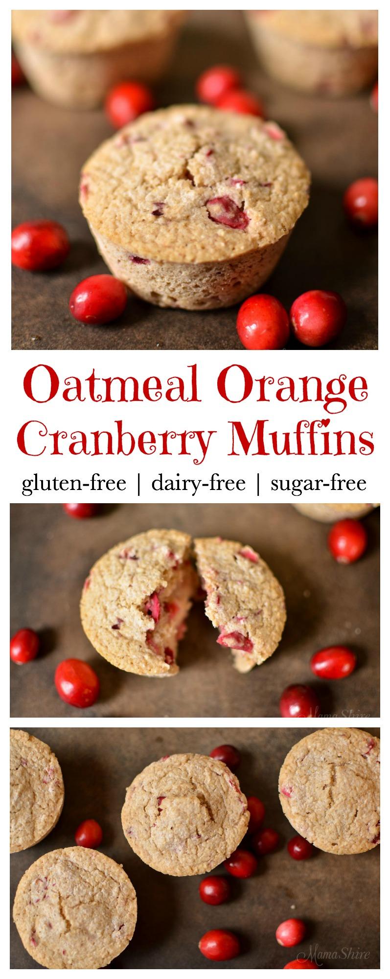 Oatmeal Orange Cranberry Muffins - Gluten-free, Dairy-free, Sugar-free