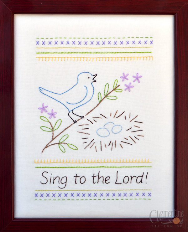 Sing to the Lord - Beginner Embroidery Pattern - Clementine Patterns