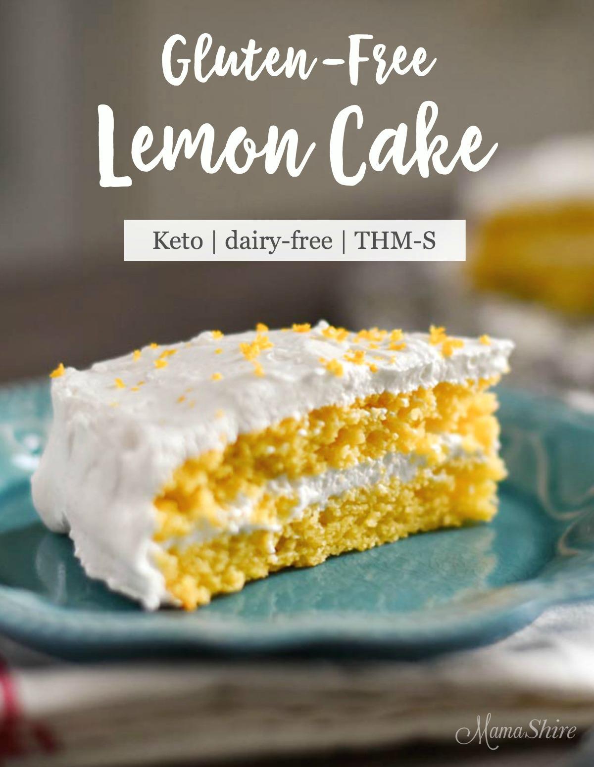 Gluten-Free Lemon Cake - Keto, Dairy-Free, Trim Healthy Mama, Grain-Free