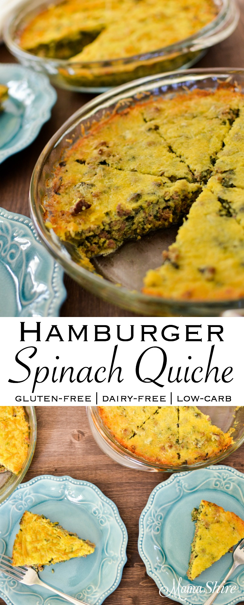Hamburger Spinach Quiche Gluten-free, Dairy-free, Low Carb, THM-S