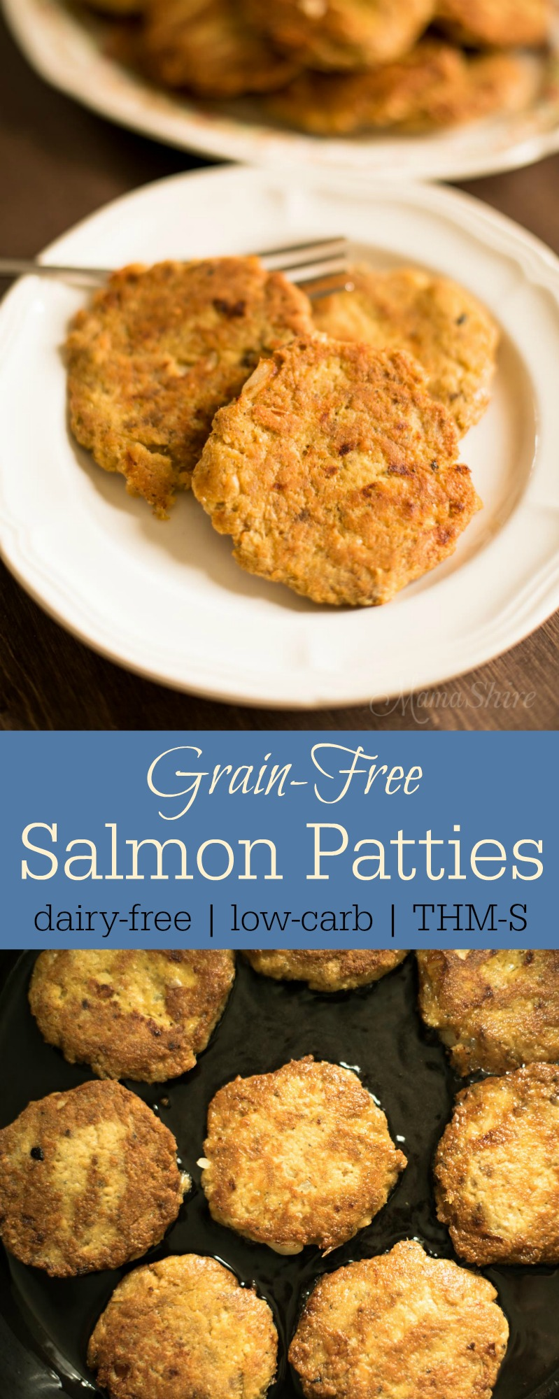 Grain-free Salmon Patties - Dairy-free, Low-carb, THM-S.