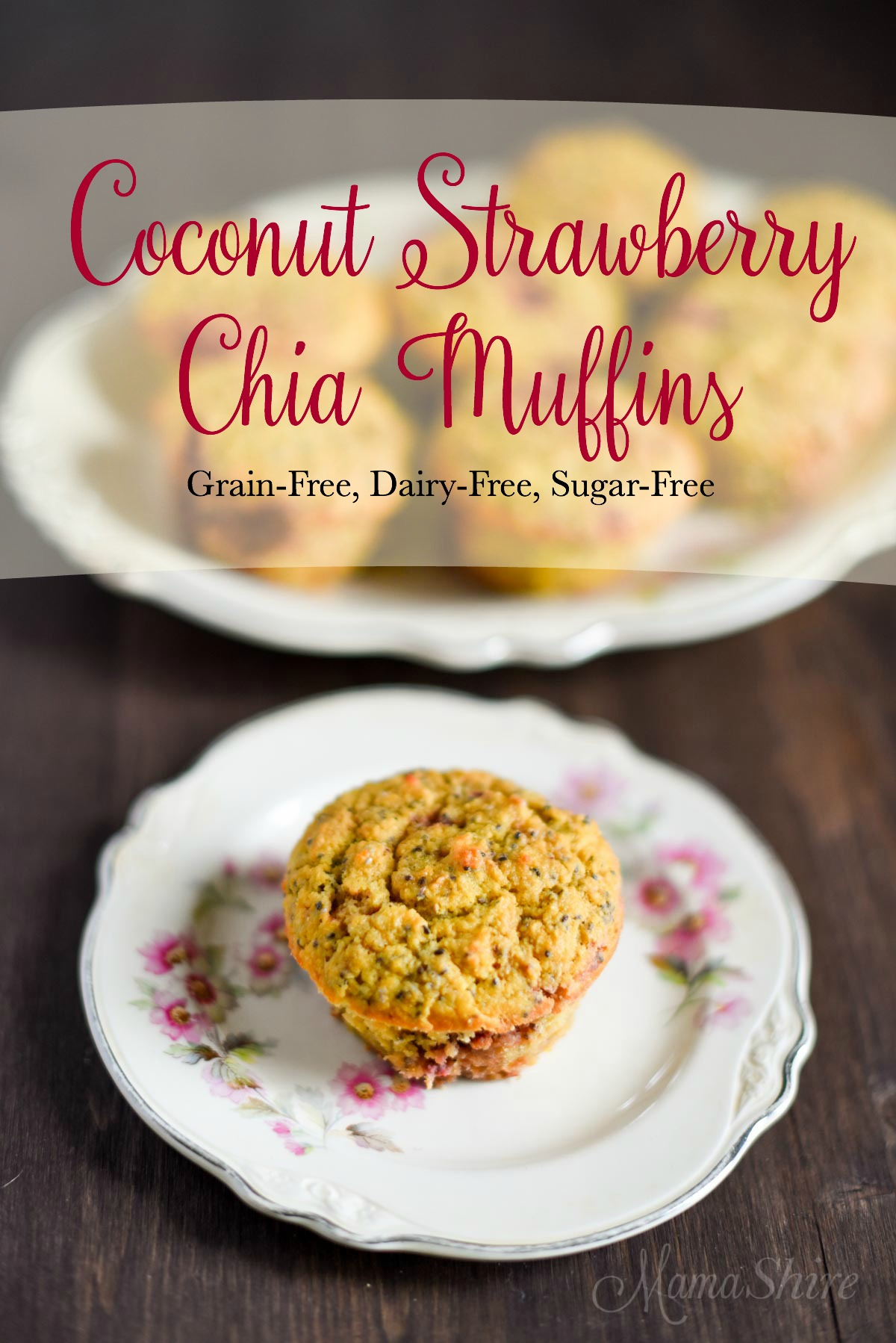 Coconut Strawberry Chia Muffins - Grain-Free, Dairy-Free, Sugar-Free