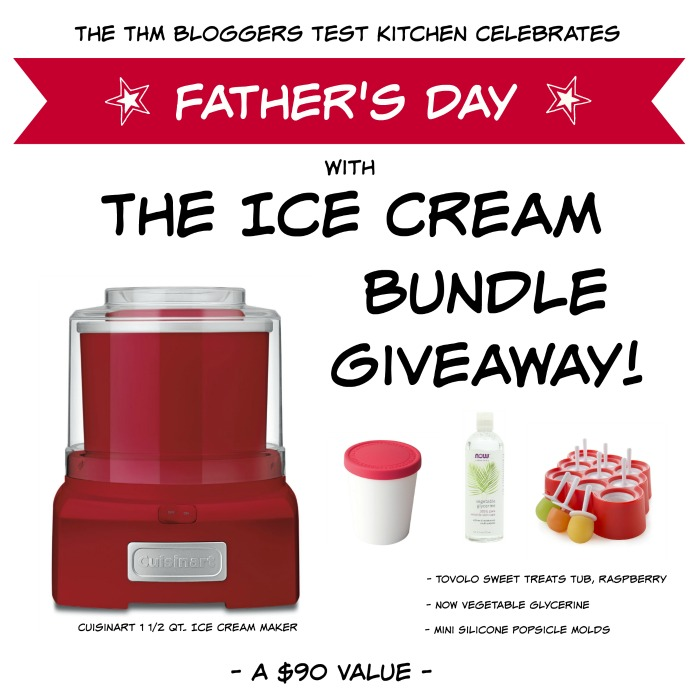 Father's Day Giveaway THM Test Kitchen