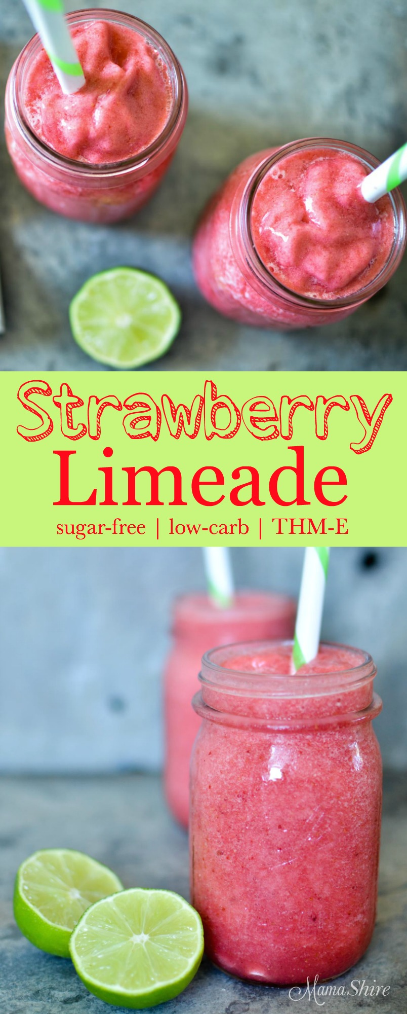 Heatlhy Strawberry Limeade - Sugar-free, low-carb, THM-E