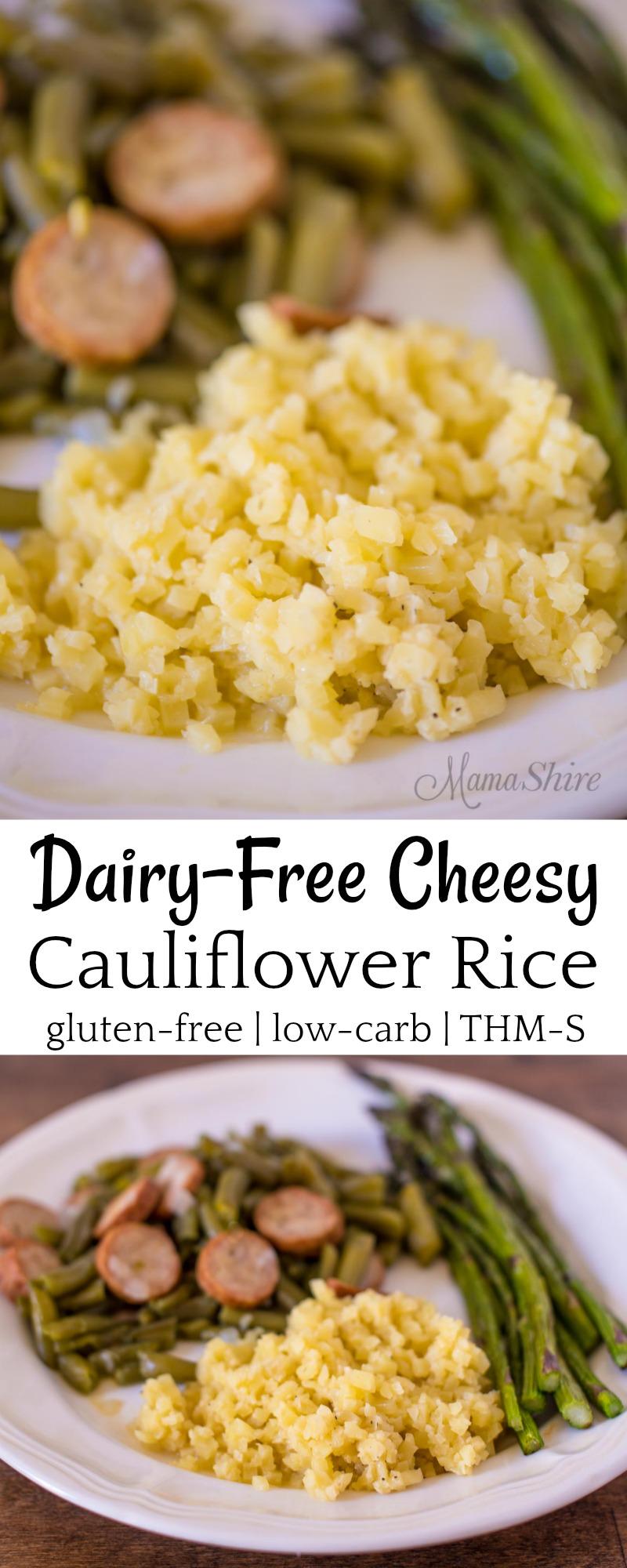 Dairy-Free Cheesy Cauliflower Rice - Gluten-free, Low-carb, THM-S