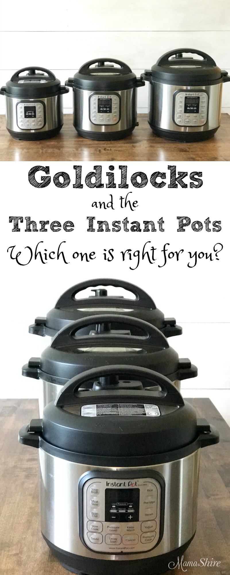 Goldilocks and the Three Instant Pots - Which one is right for you?