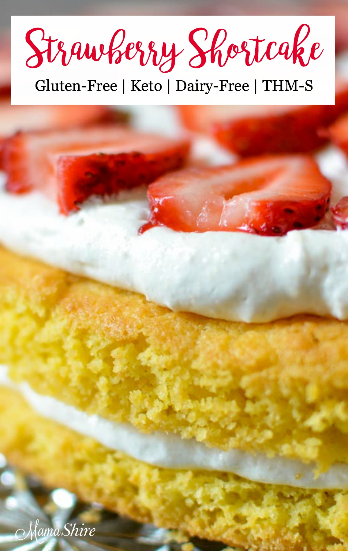 Delicious Gluten-Free Strawberry Shortcake - Dairy-free, Low-carb, Keto, THM-S