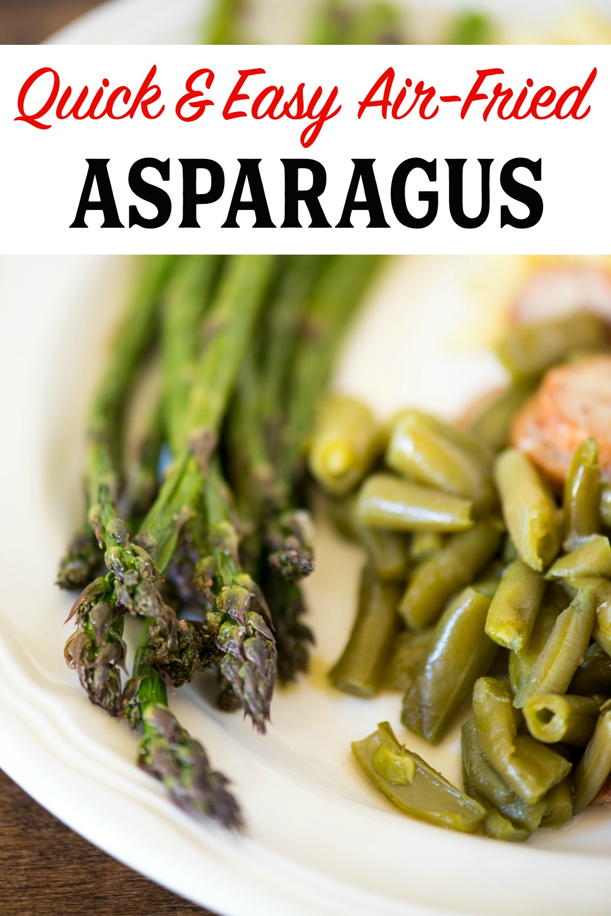 Easy to make Air-Fried Asparagus