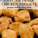 Gluten-free chicken nuggets made in an air fryer
