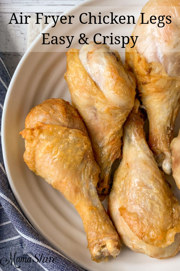 Easy air fryer chicken legs with a crispy skin.