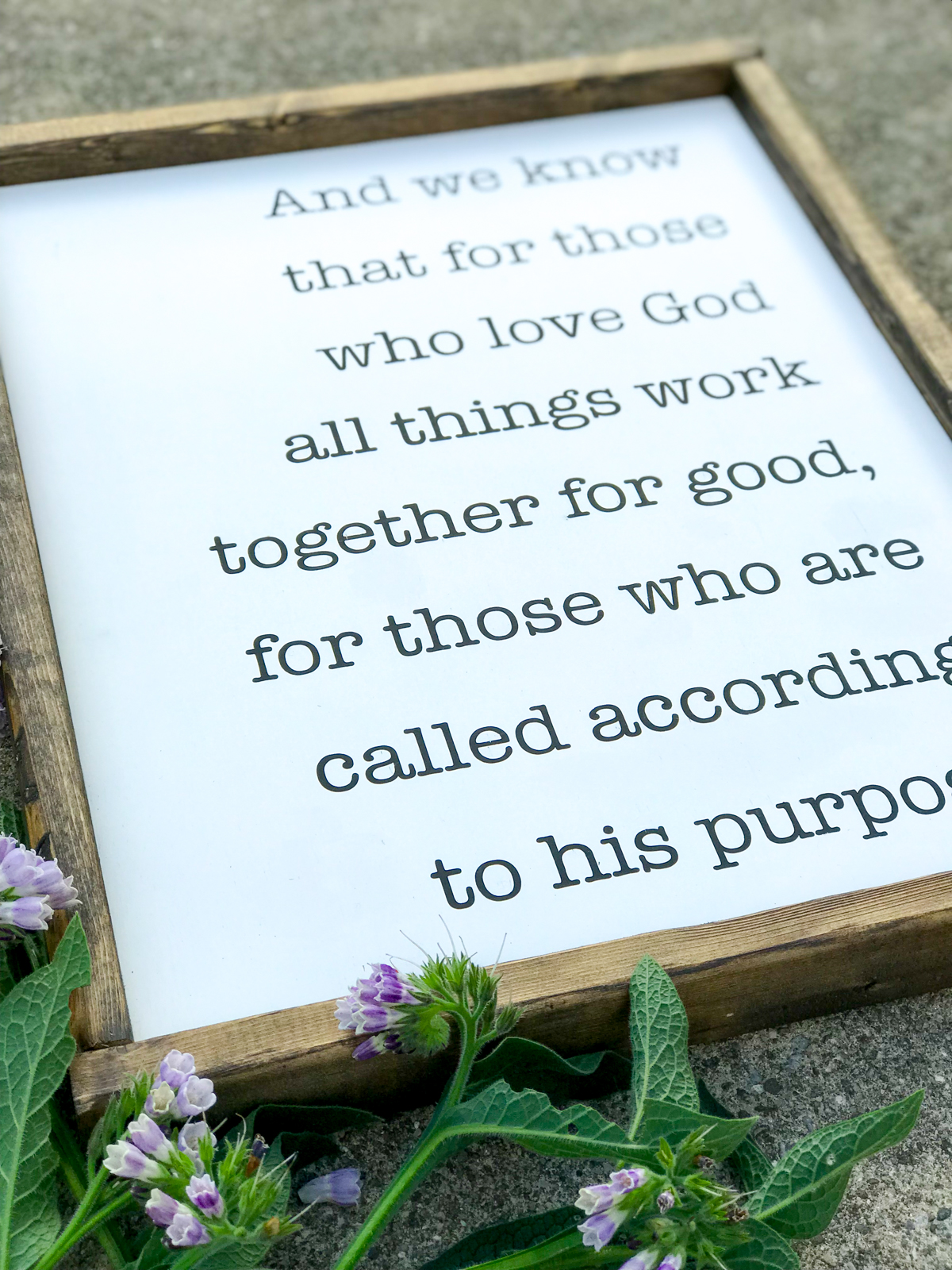 All Things Work Together For Good Wood Sign and Comfrey