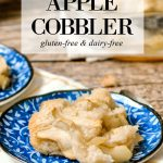 A plate of apple cobbler made with a gluten-free and dairy-free recipe.