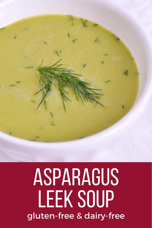 Asparagus Leek Soup (Dairy-Free)