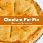 Gluten-free pie crust tops this chicken pot pie.