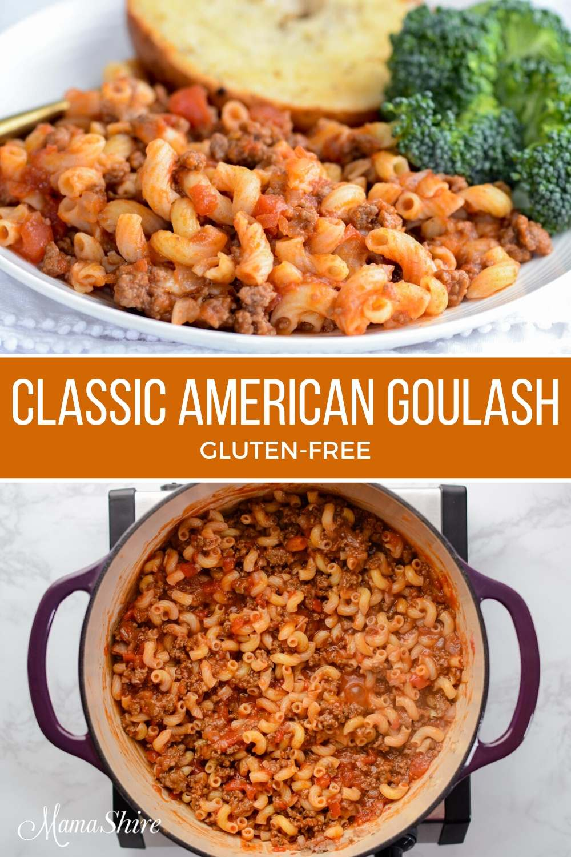 Classic American Goulash with a gluten-free recipe.