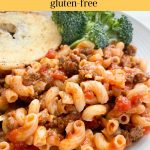 Easy to make American Goulash with gluten-free ingredients.