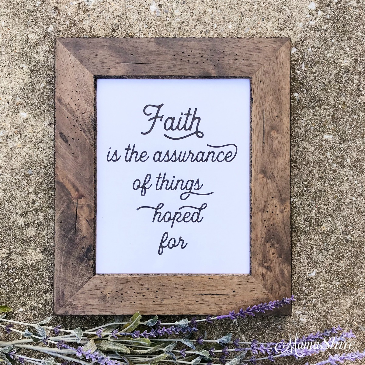 Printable PDF of Faith is the assurance of things hoped for.
