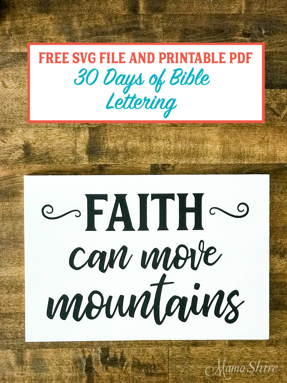 Faith Can Move Mountains SVG & Printable PDF