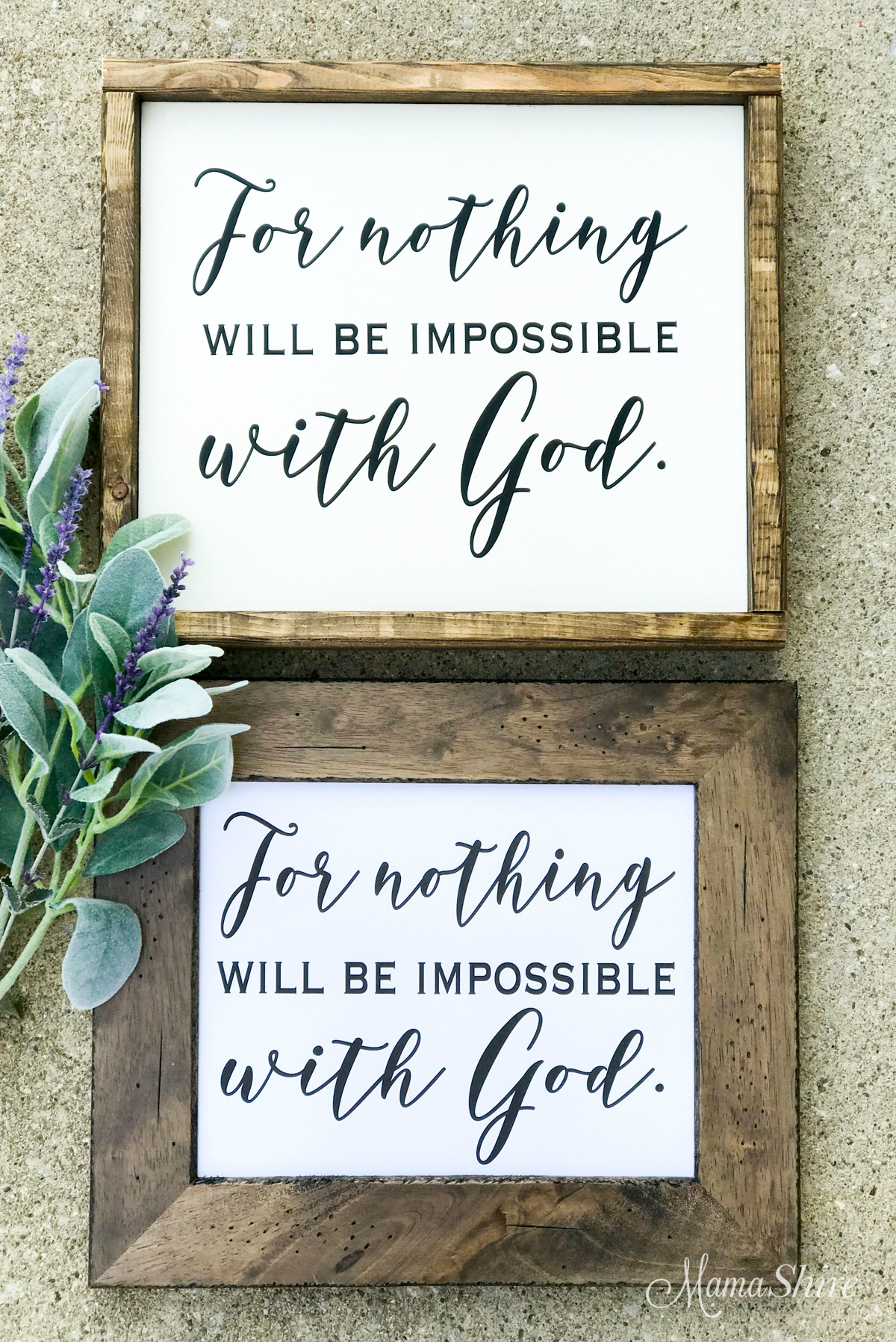 Wood sign and printable PDF of For nothing will be impossible with God.