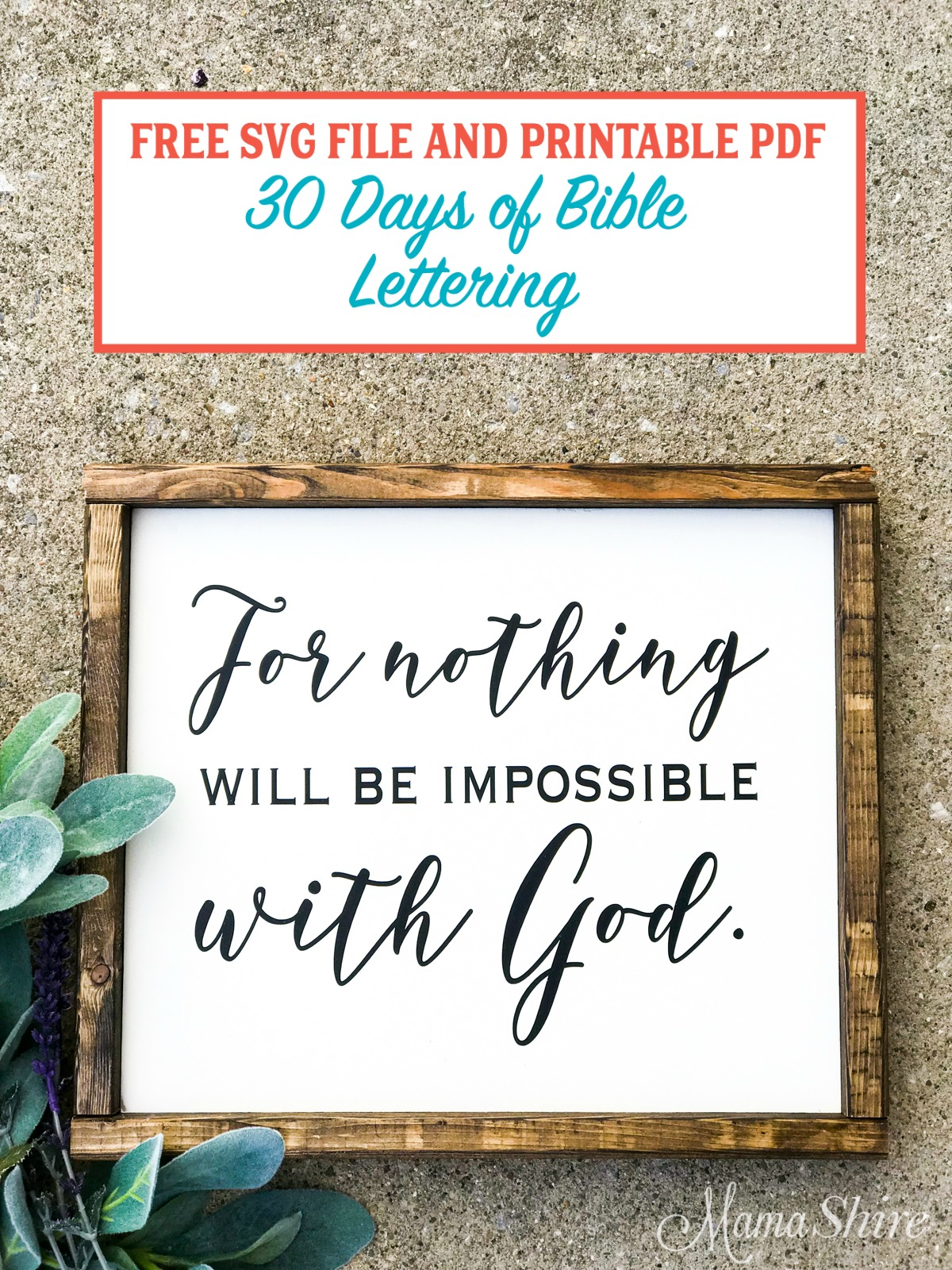Nothing Will Be Impossible With God SVG & PDF #20