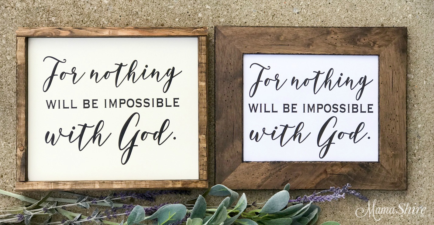 Nothing will be impossible with God wood sign and printable PDF.
