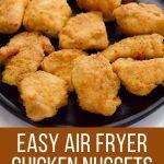 Easy air fryer chicken nuggets (gluten-free)