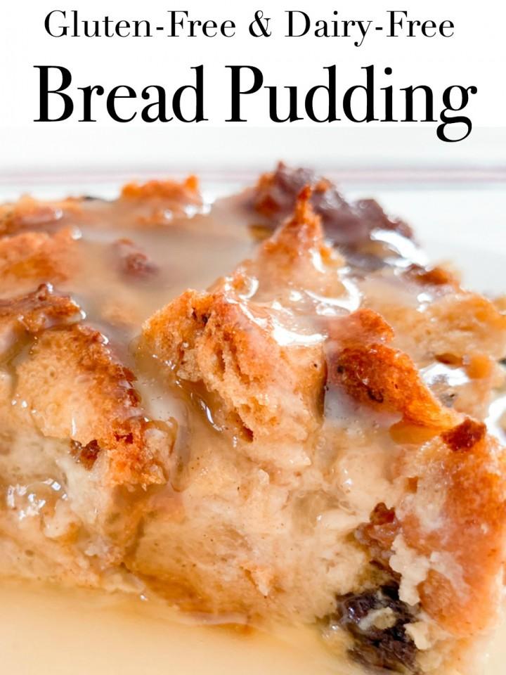 Gluten Free Bread Pudding with Vanilla Sauce.