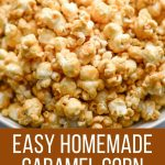 Caramel corn with dairy-free buttery spread and brown sugar.