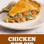 Homemade chicken pot pie made from a gluten-free and dairy-free recipe.
