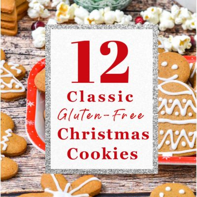 12 Classic Gluten-Free Christmas Cookies (Dairy-Free)