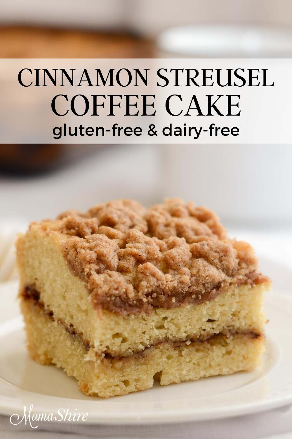 Gluten-free coffee cake with a cinnamon streusel topping and cinnamon filling.