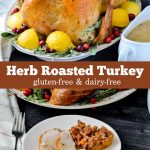 A delicious turkey made baked with a cheesecloth soaked in herbed dairy-free butter.