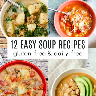 Best Gluten-Free Soup Recipes (Dairy-Free)