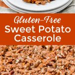 Gluten-free sweet potato casserole.
