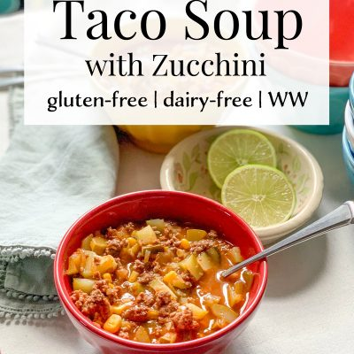 Gluten-Free Taco Soup with Zucchini