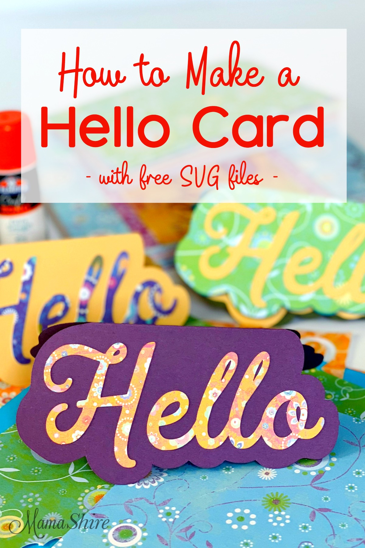 How to make a Hello Card with free SVG files