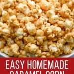 Caramel Corn made without corn syrup.