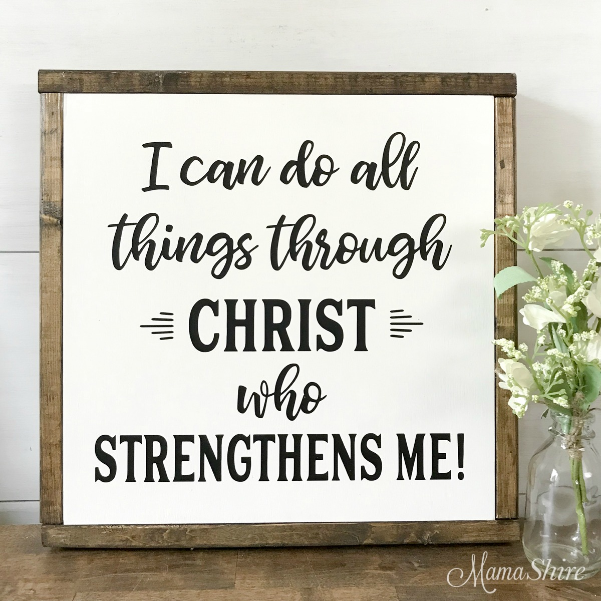Wood sign of I can do all things through Christ who strengthens me.