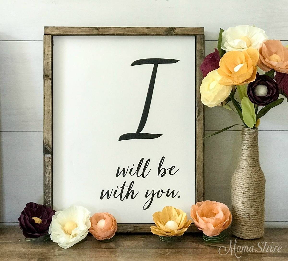 I Will Be With You Wood Sign made with an SVG cut file.