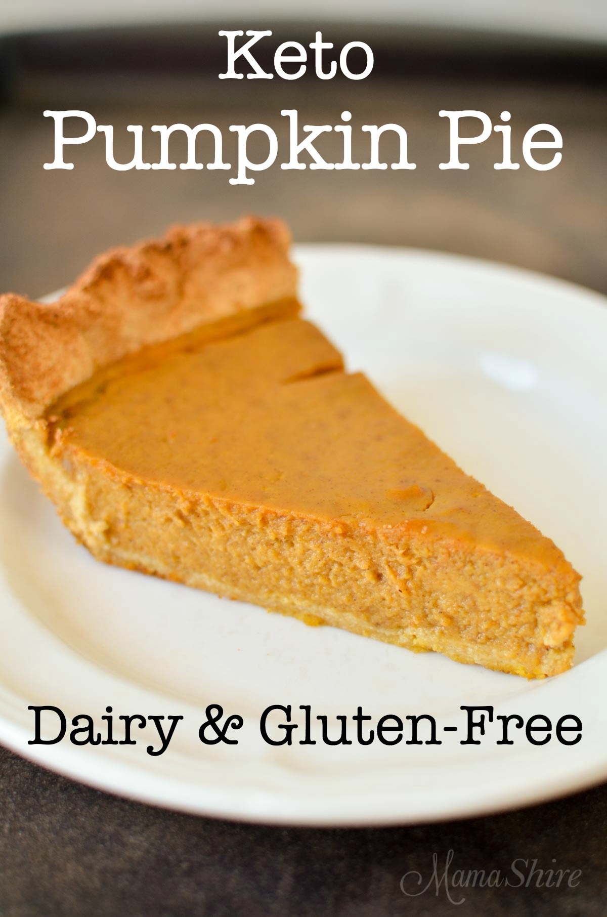 Delicious Pumpkin Pie that's gluten-free & sugar-free.