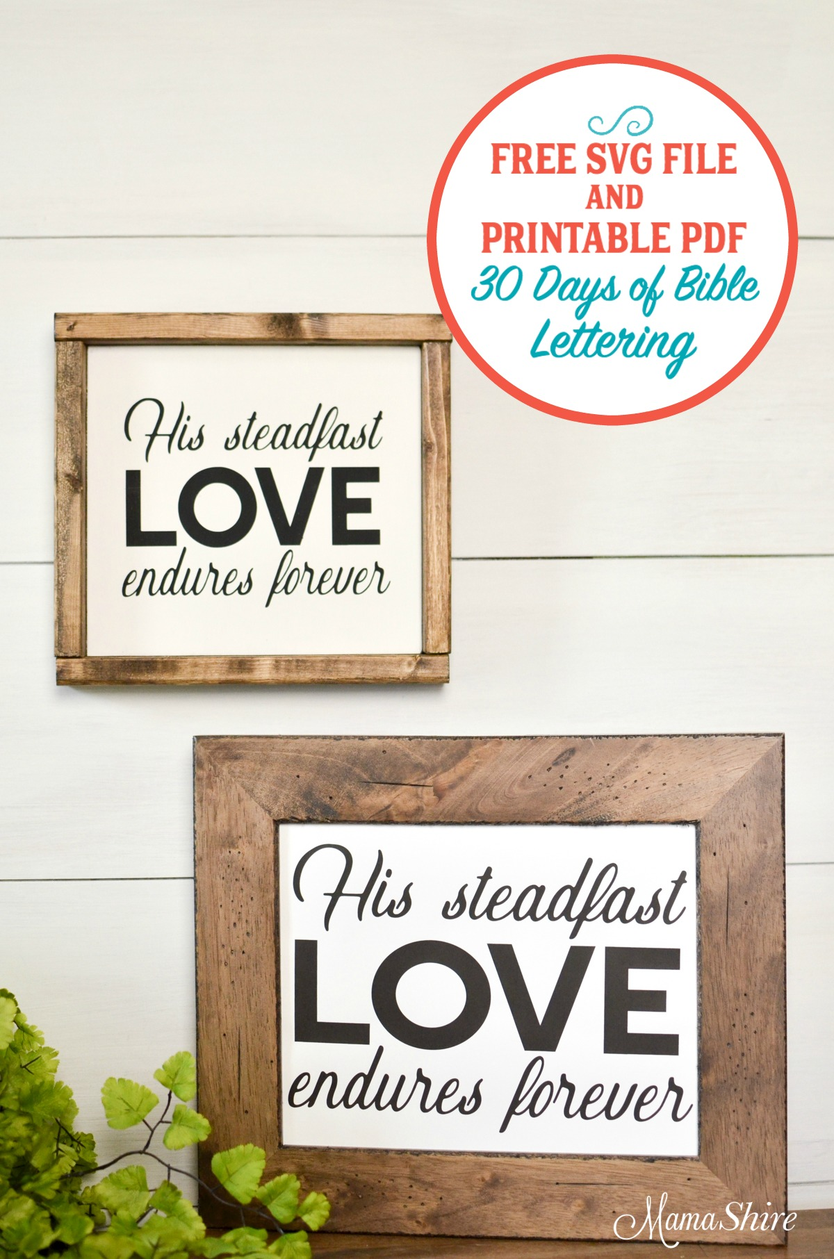 Steadfast Love Free SVG file & printable PDF.