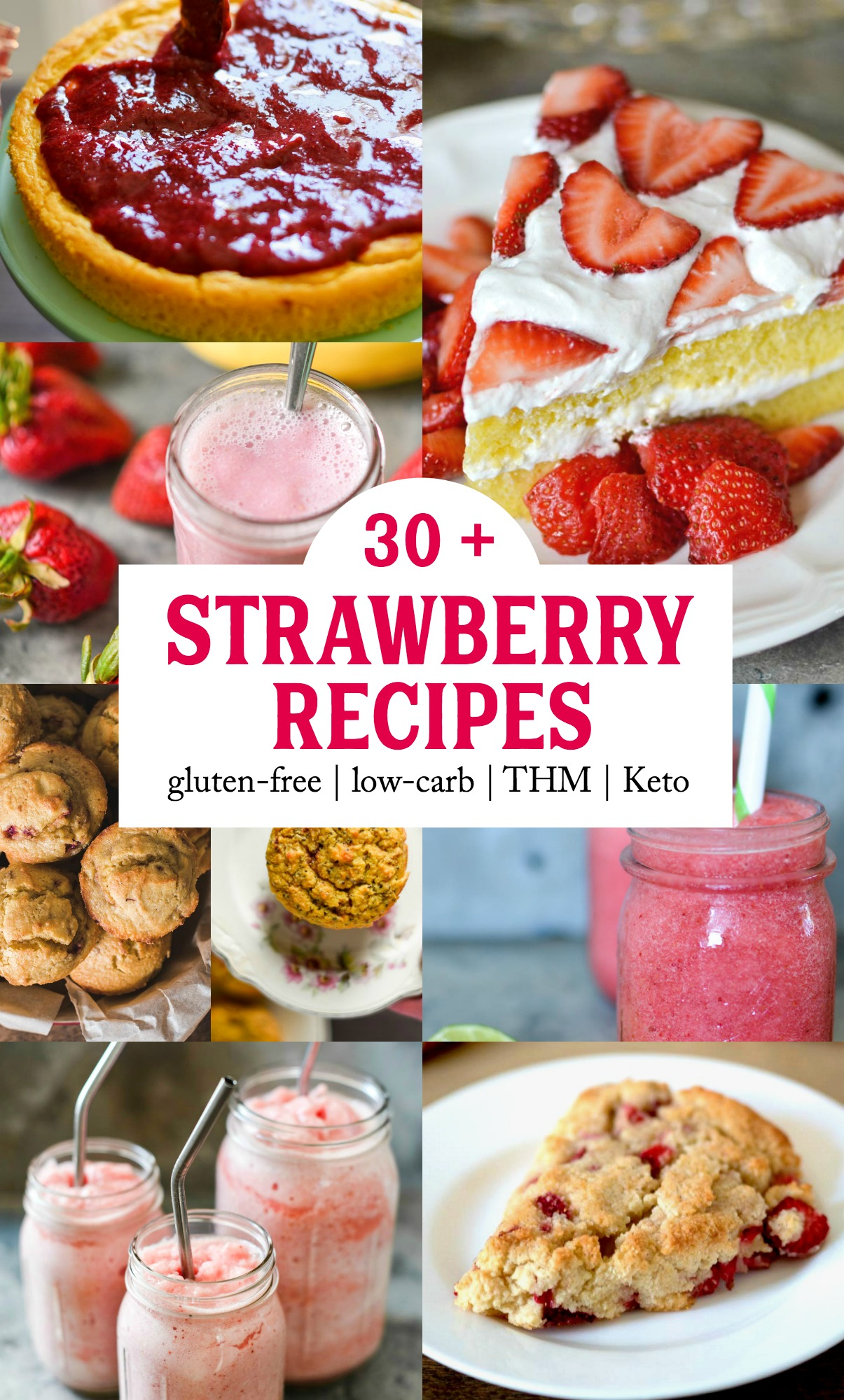 30+ Healthy Strawberry Recipes