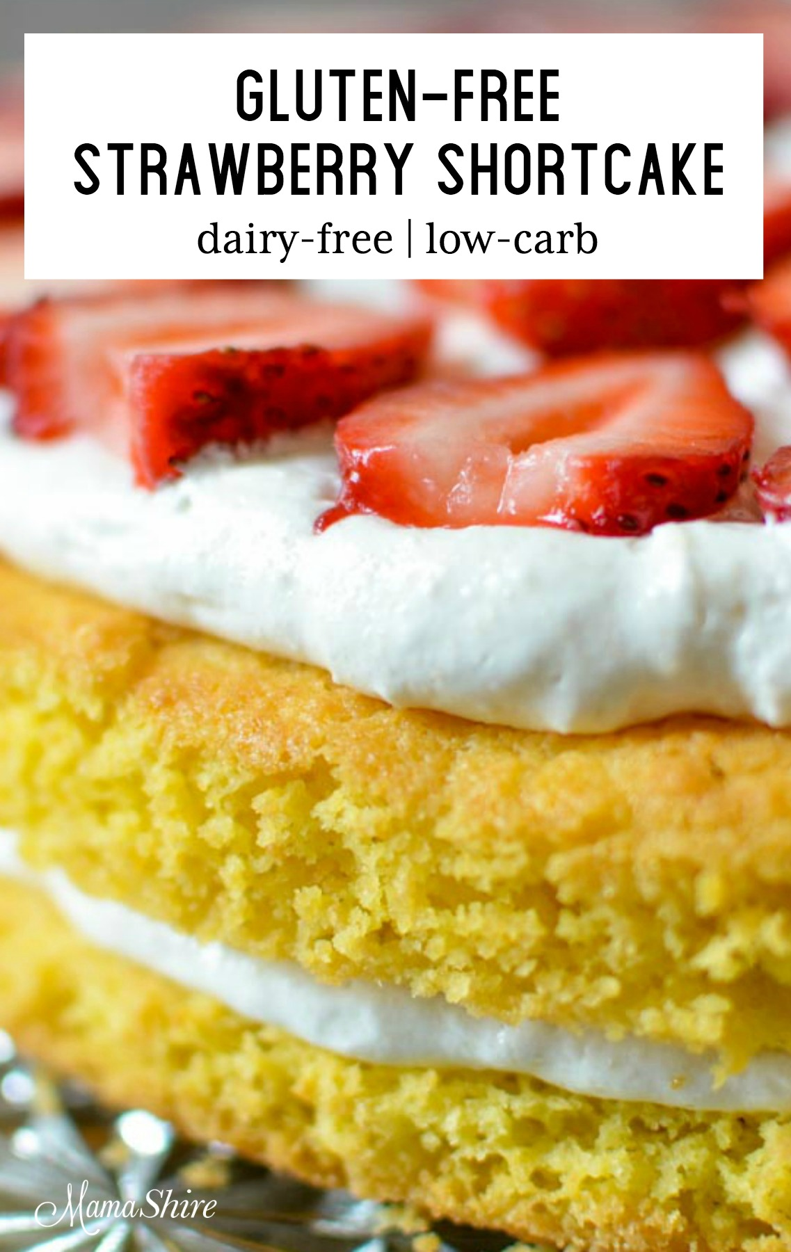 Delicious gluten-free strawberry shortcake.