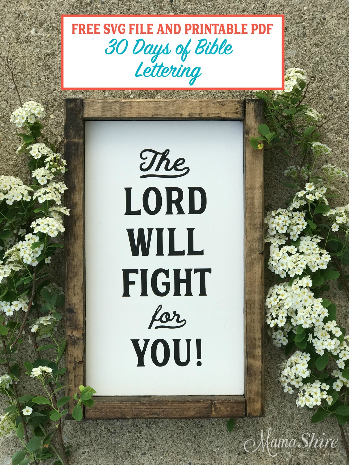 Wood sign of The Lord Will Fight For You Free SVG, DXF, and Printable PDF