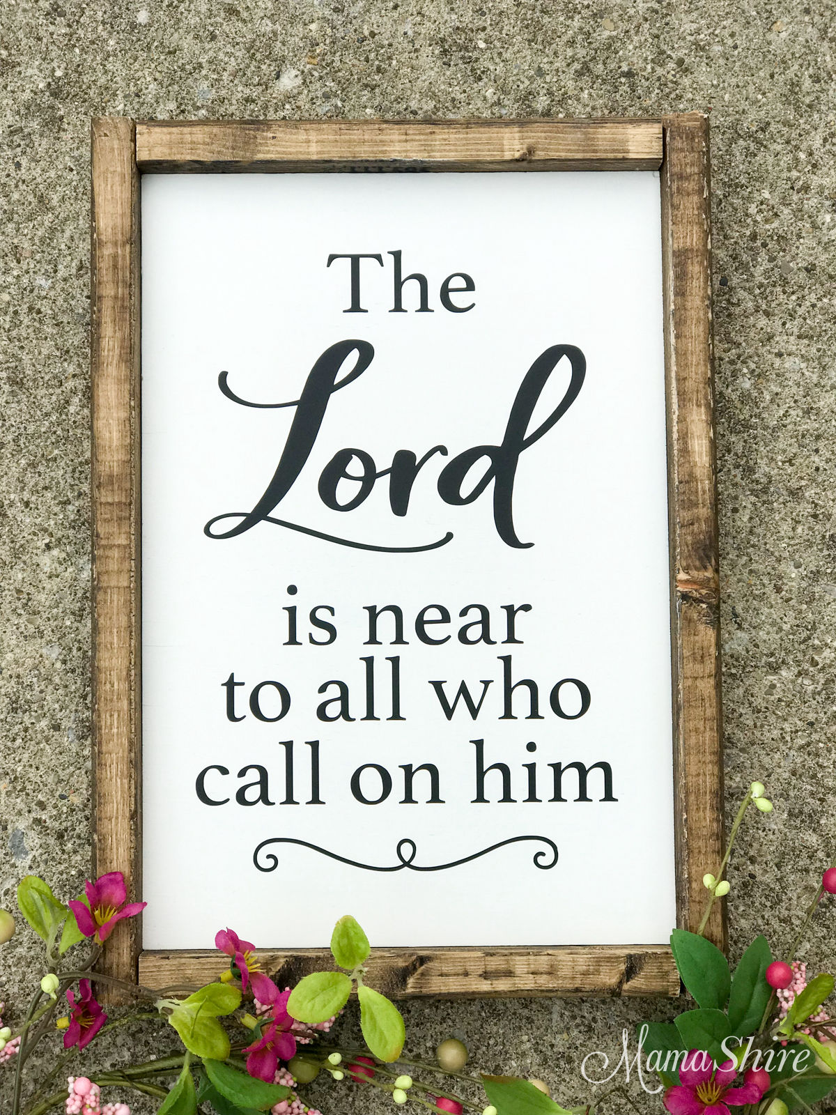 Wood Sign made with an SVG file of The Lord is Near.