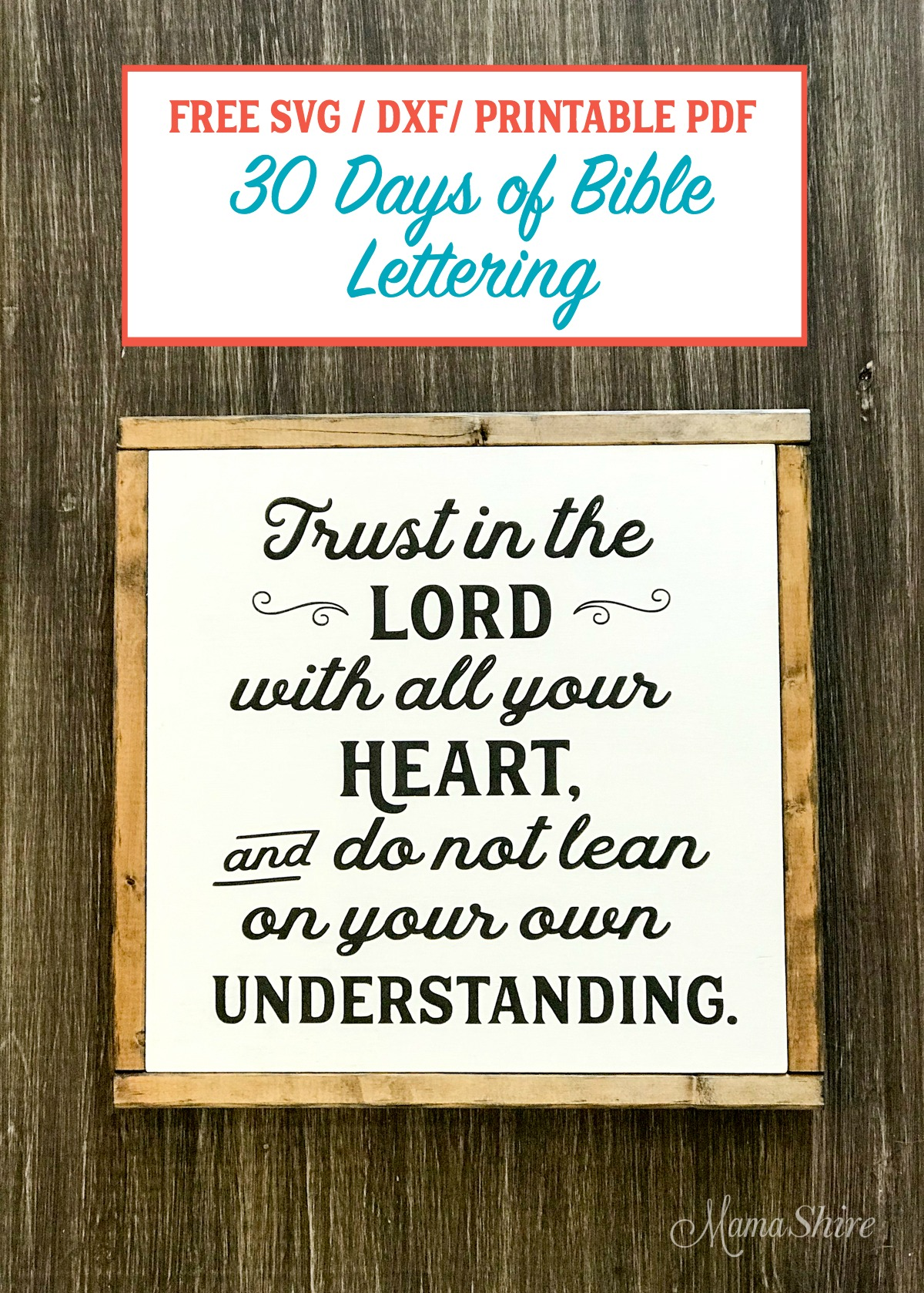 Trust in the Lord Wood Sign made with free SVG.